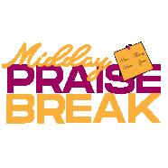 Midday Praise Break