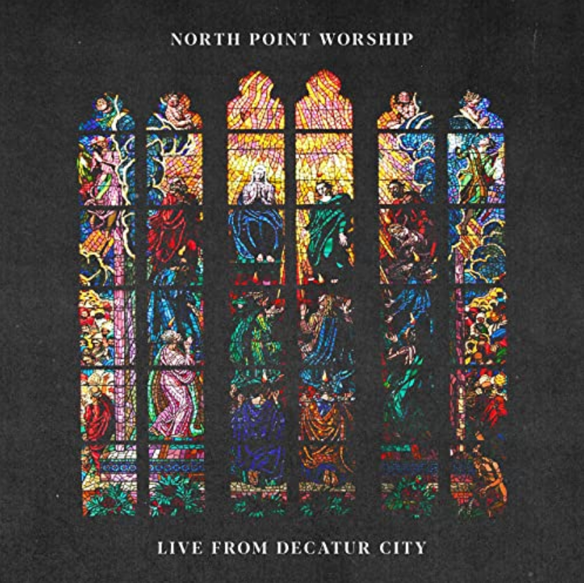 North Point Worship EP Live From Decatur City