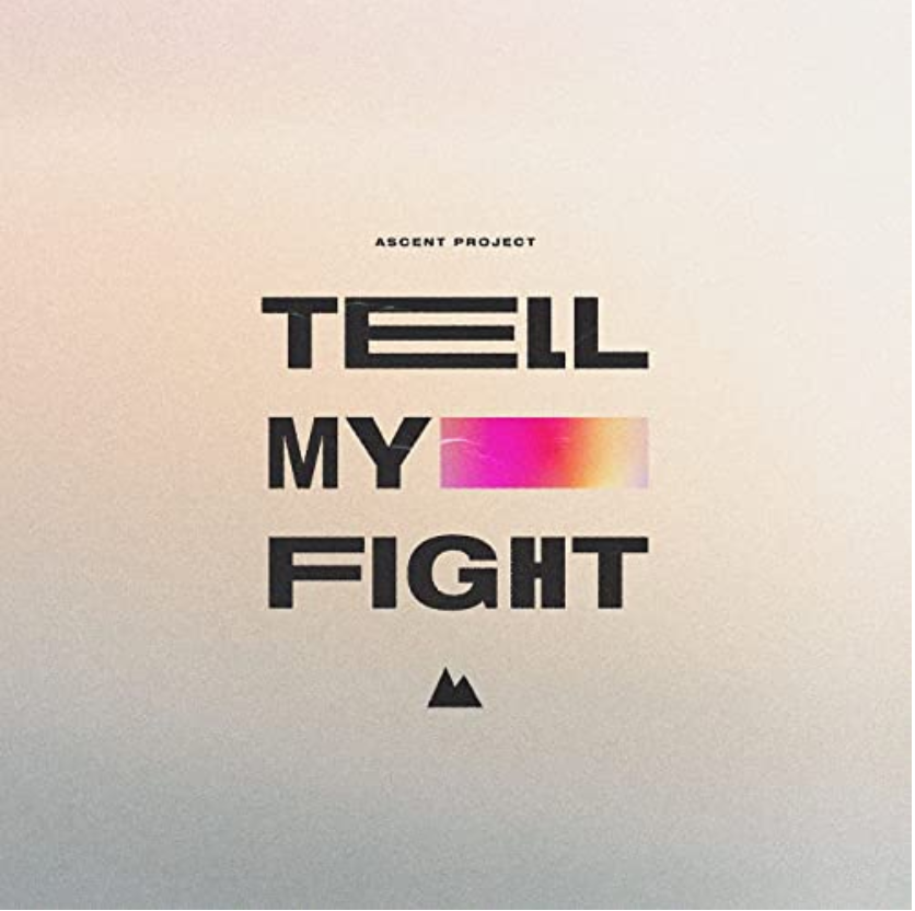 New Music Drops Single Tell My Fight from Ascent Project and Matthew McGinley