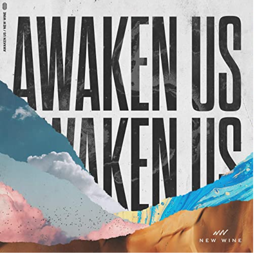 New Music Drops Awaken Us from New Wine