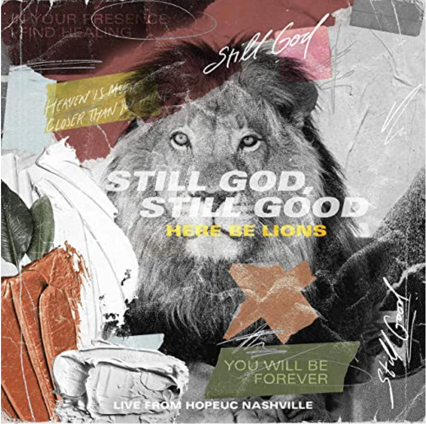 New music release Still God, Still Good from Here Be Lions