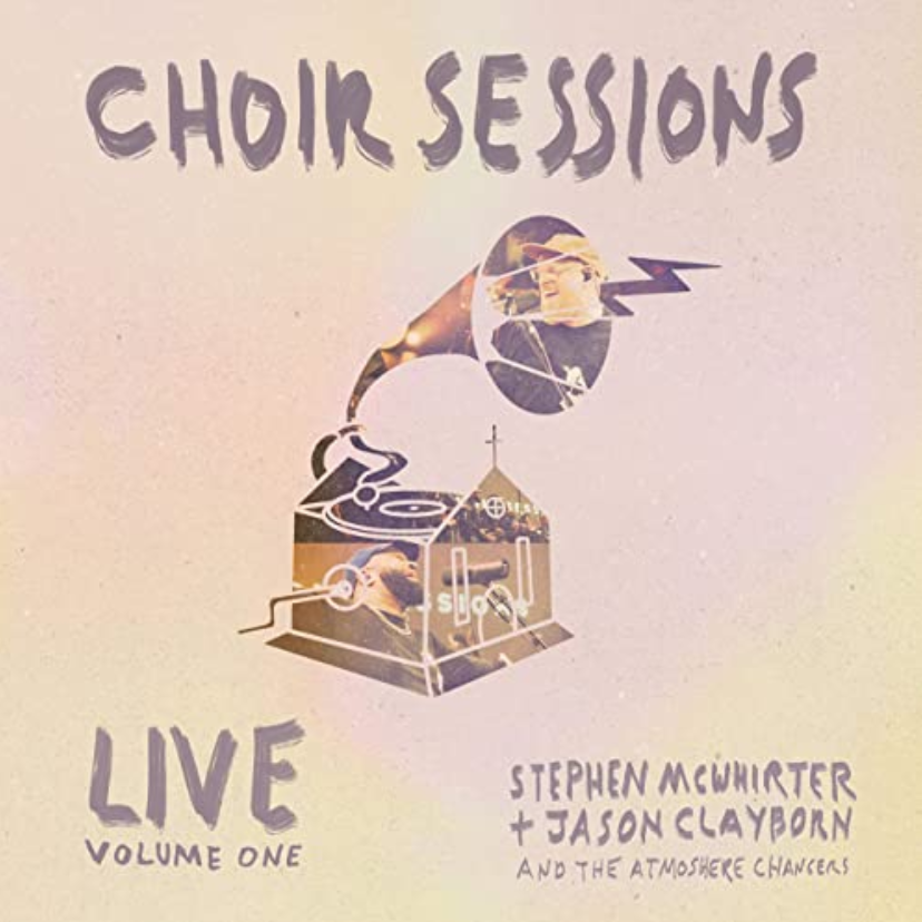 The Music Link Blog.  New music to satisfy everyone.  Choir Sessions Live (Volume One) album from Stephen McWhirter and Jason Clayborn and The Atmosphere Changers
