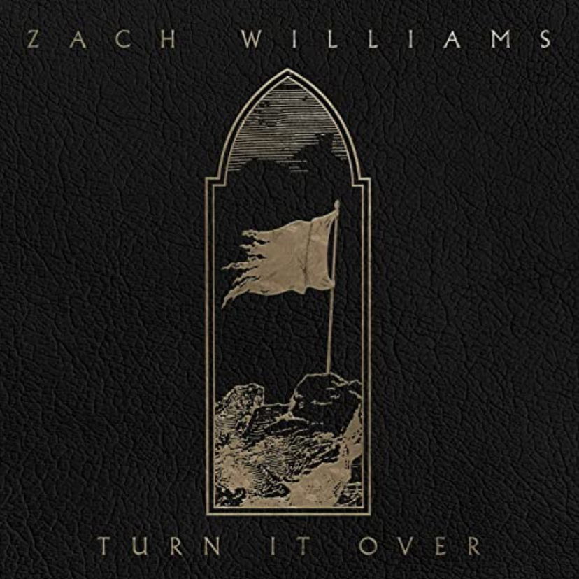 The Music Link Blog.  New music to satisfy everyone. Turn It Over, single from Zach WIlliams