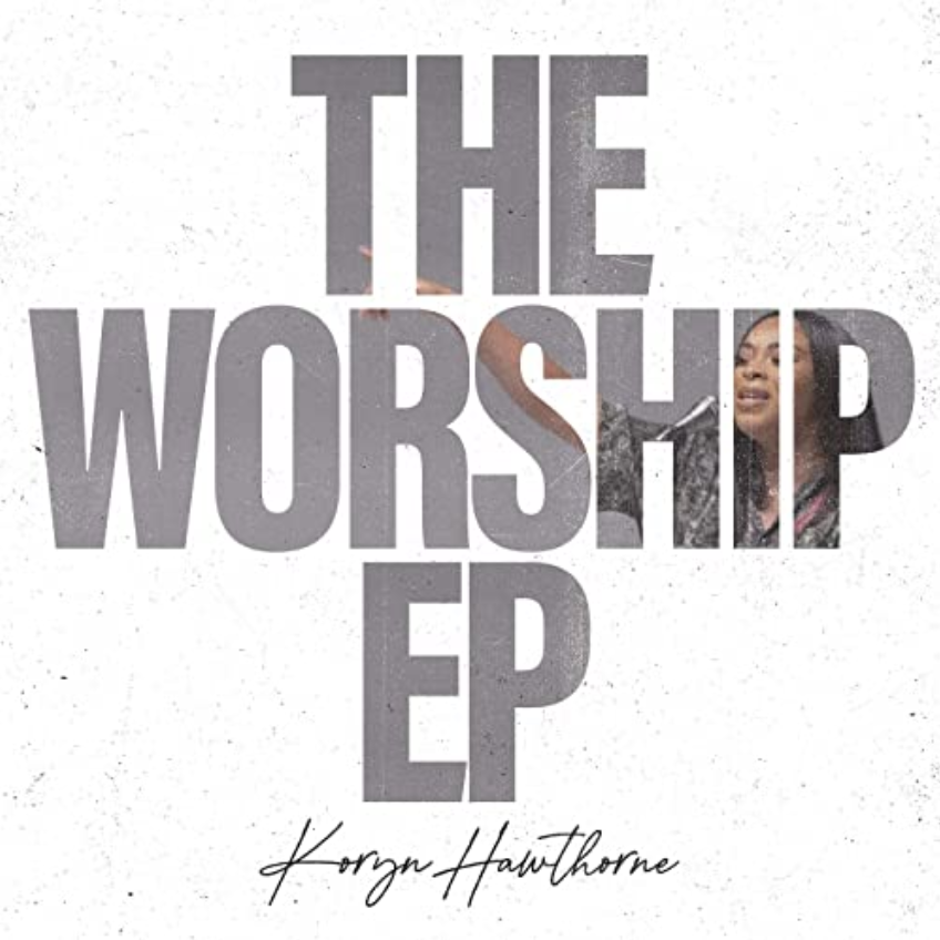 New Christian Music Drops The Worship EP from Koryn Hawthorne