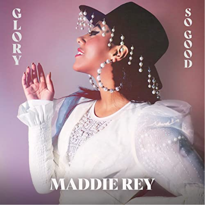 New Christian Music Drops Glory/So Good from Maddie Rey