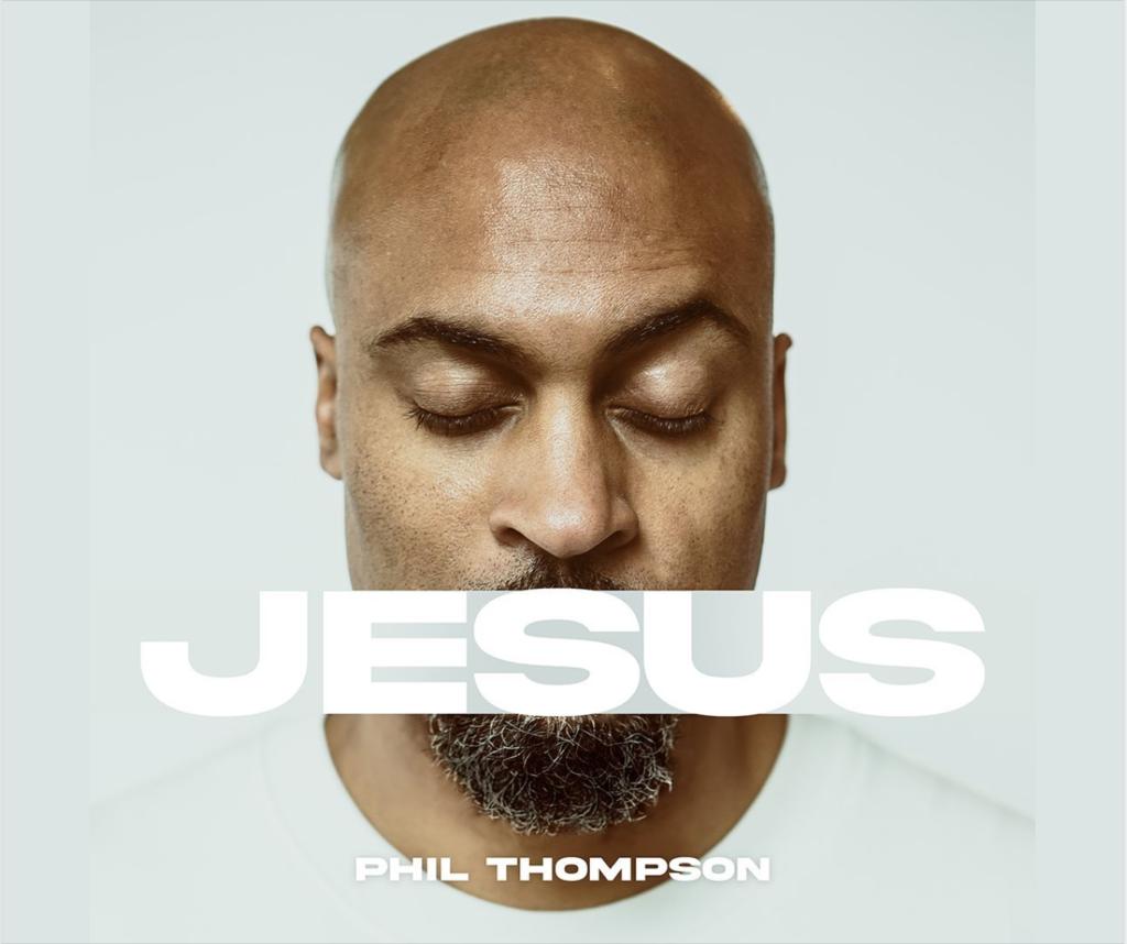 Phil Thompson releases new single, Jesus
