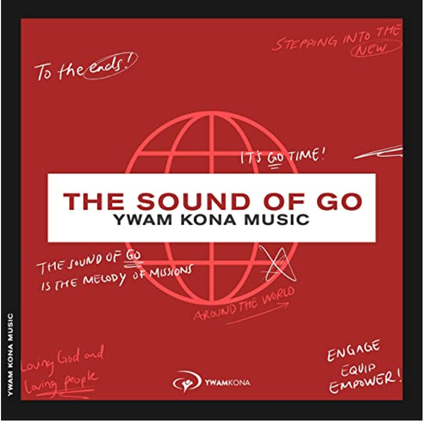 The Sound of Go, new music EP from YWAM Kona Music