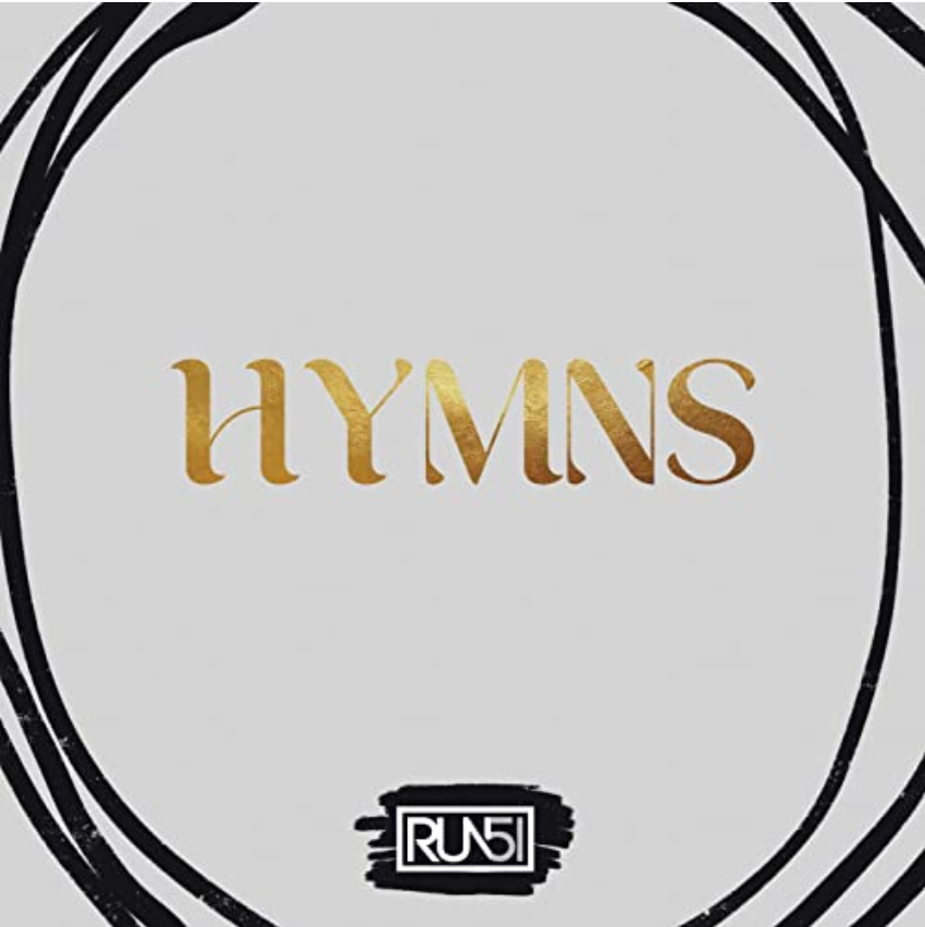 Hymns, a new EP from Run51