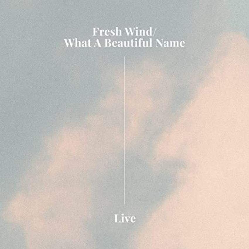 New music from Hillsong Worship, Fresh Wind/What A Beautiful Name featured on the Music Link