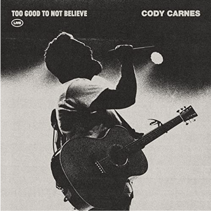 Cody Carnes' new single, Too Good To Not Believe (Live)