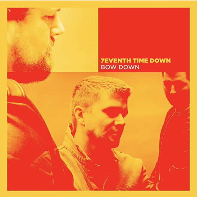 New single, Bow Down, from 7eventh Time Down